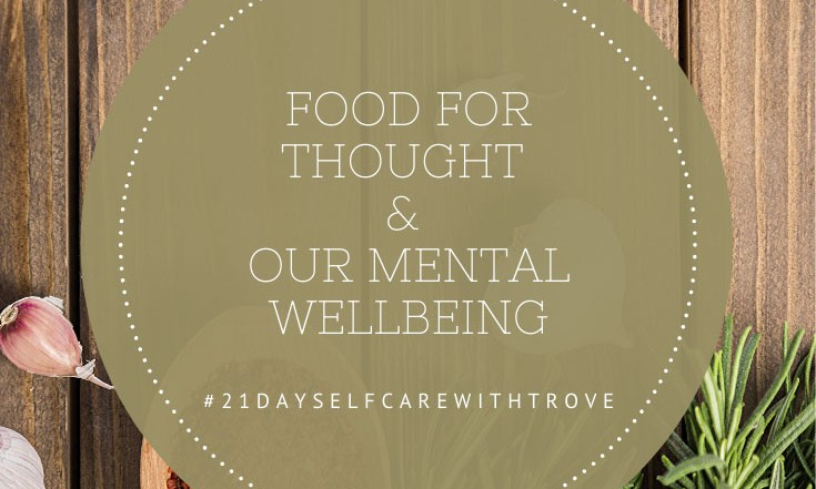 Food for Thought & Mental Wellbeing